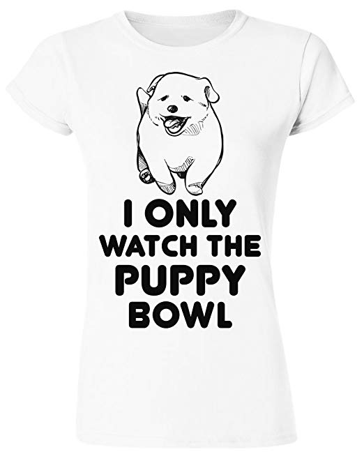 I Only Watch The Puppy Bowl T-Shirt.  CLICK IMAGE FOR DETAILS
